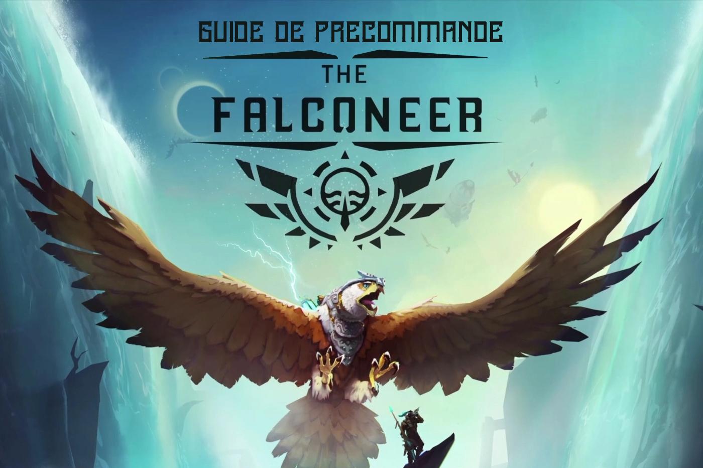 Guide Précommande The Falconeer