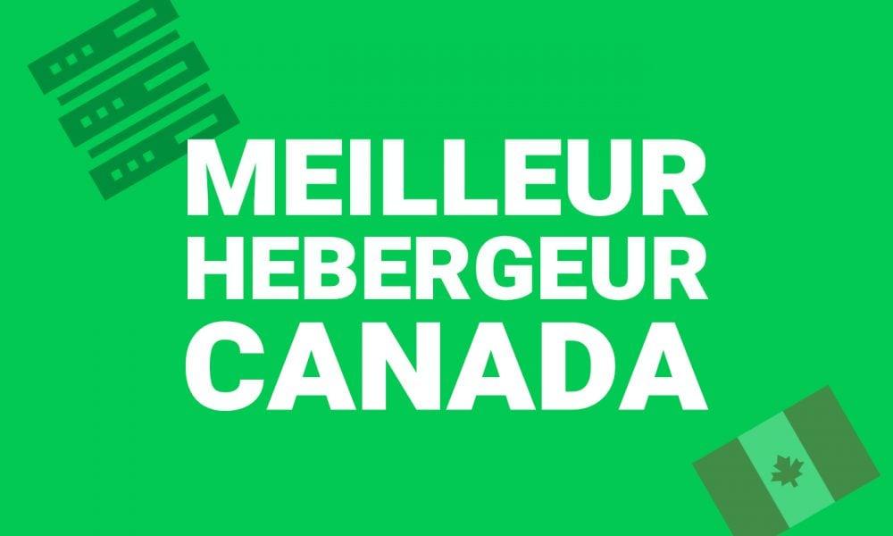 Meilleur Hebergeur Canada