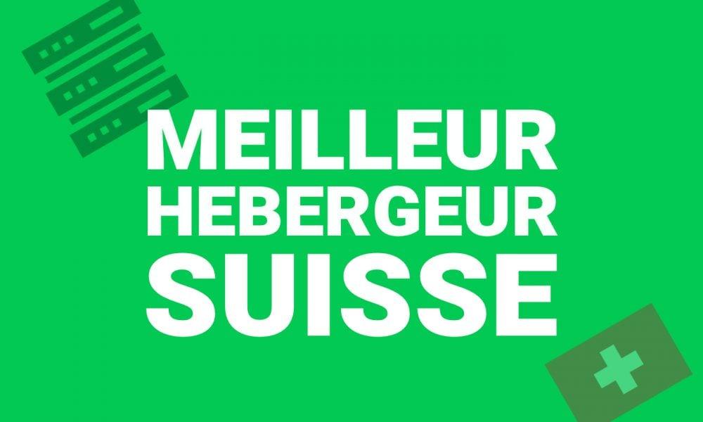 Meilleur Hebergeur Suisse