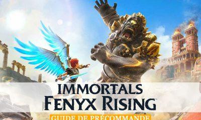 Guide Précommande Immortals Fenix Rising