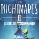 Guide Précommande Little Nightmares 2