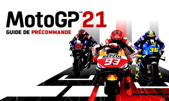 Guide Précommande MotoGP 21