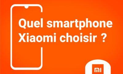 Quel smartphone Xiaomi Choisir ?