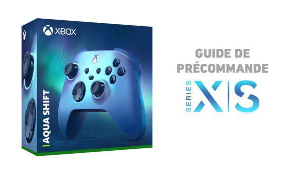 Guide Précommande Xbox Series X/S Aqua Shift