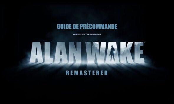 Guide Précommande Alan Wake Remastered