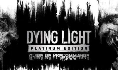 Guide Précommande Dying Light Platinum Edition